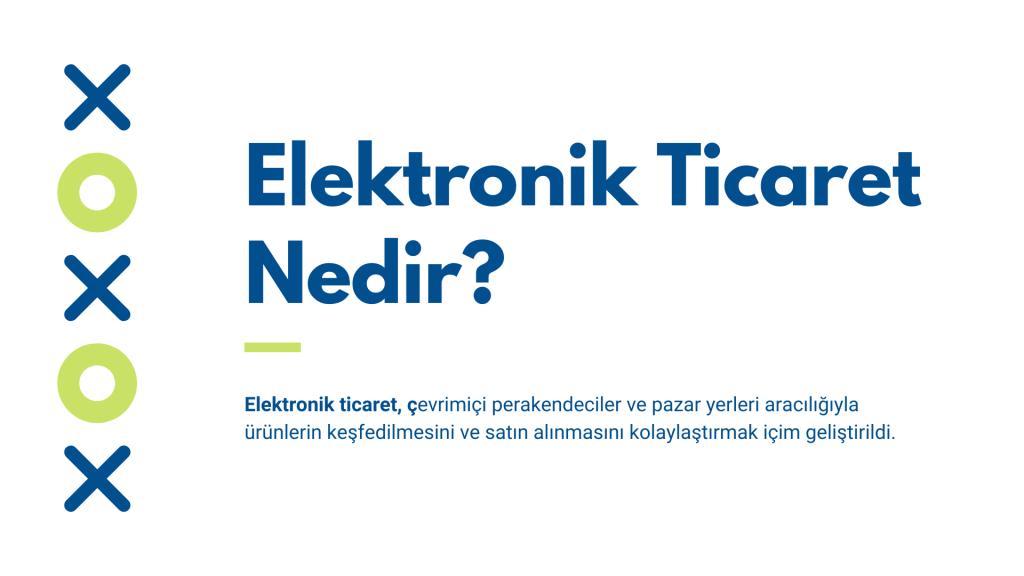 elektronik-ticaret-nedir